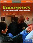 Emergency Care and Transportation of the Sick and Injured, 10th Ed.